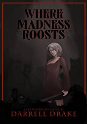 Where Madness Roosts (The Flameforged Saga Book 0)