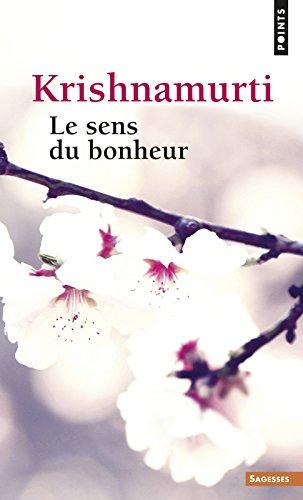 Sens Du Bonheur(le) (English and French Edition)