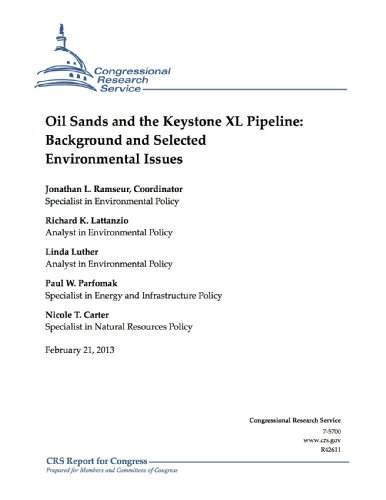 Oil Sands and the Keystone XL Pipeline: Background and Selected Environmental Issues