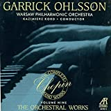 The Complete Chopin Piano Works Vol. 9 -  The Orchestral Works