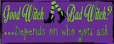 Good Witch, Bad Witch Metal Sign, Autumn, Harvest, Halloween, Holiday Decor, Country Decor, Kitchen (Bad Witch Tin Sign)