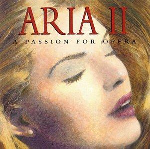Aria 2: Passion for Opera