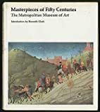Masterpieces of Fifty Centuries, Kenneth Clark, 052515423X