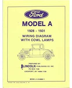 Amazon  1928    1929    1930 1931 FORD    MODEL    A Wiring    Diagrams     Automotive