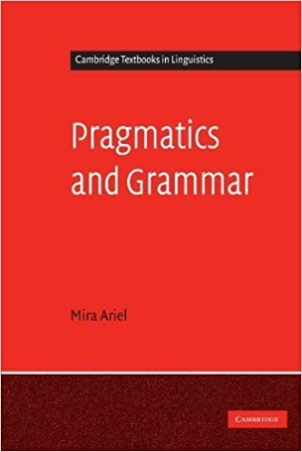 Book Pragmatics and Grammar (Cambridge Textbooks in Linguistics) by Mira Ariel (2008-07-14)