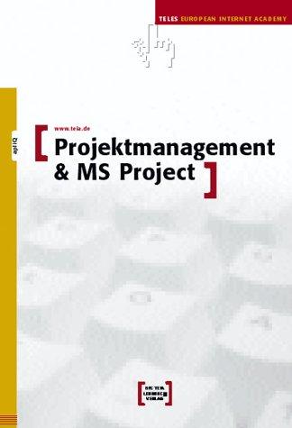 Projektmanagement und MS Project