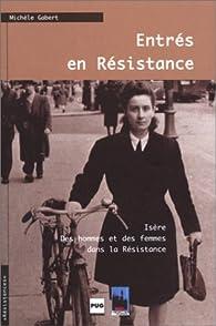 Entrés en Résistance par Michèle Gabert