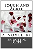 Touch and Agree, Bridget Locke, 1494865246