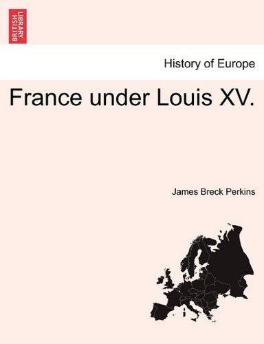 France under Louis XV. PDF