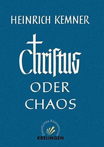 Christus oder Chaos
