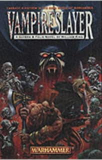 Daemonslayer a gotrek felix novel william king 9780671783891 vampireslayer gotrek felix fandeluxe Images