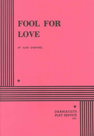 Fool for Love - Acting Edition (Acting Edition for...
