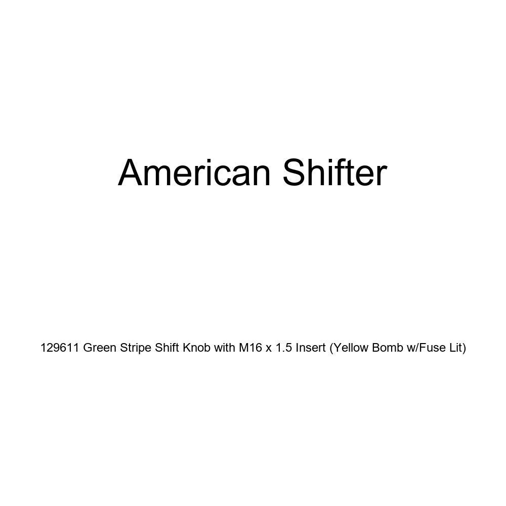 Yellow Bomb w//Fuse Lit American Shifter 129611 Green Stripe Shift Knob with M16 x 1.5 Insert
