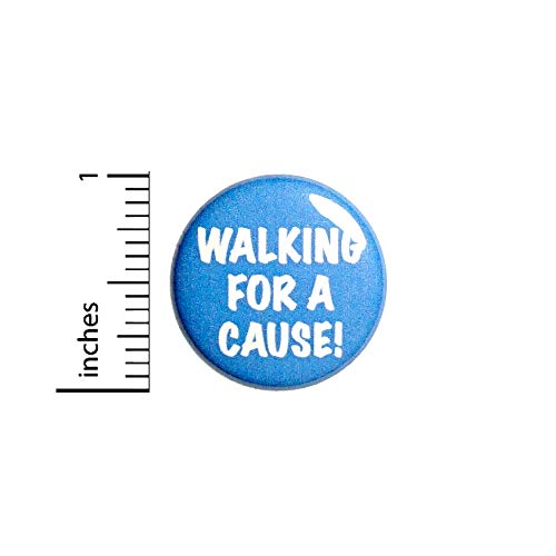 """Walking For A Cause! Button Backpack Pin Strength Support Positive 1"""" #80-25"""