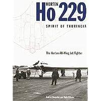 Ottens, H: Horten Ho 229 - Spirit of