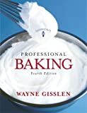 Professional Baking, Fourth Edition, Trade Version
