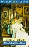 In a Glass Darkly, J. Sheridan Le Fanu, 0192828053