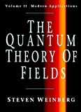 The Quantum Theory of Fields: Modern Applications v. 2