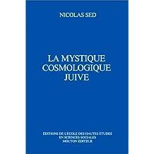La mystique cosmologique juive