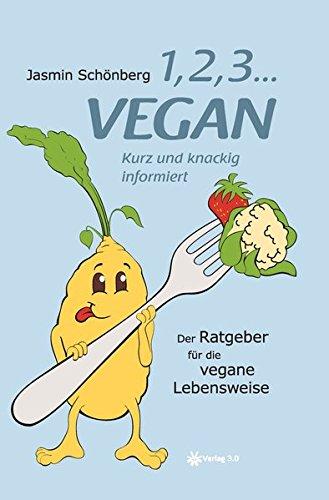 1, 2, 3 ... vegan: Kurz und knackig informiert