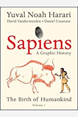 Sapiens: A Graphic History: The Birth of Humankind (Vol. 1) Kindle Edition