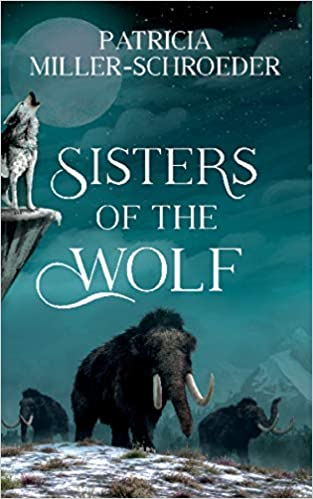 Amazon.com: Sisters of the Wolf (9781459747524): Miller-Schroeder, Patricia:  Books