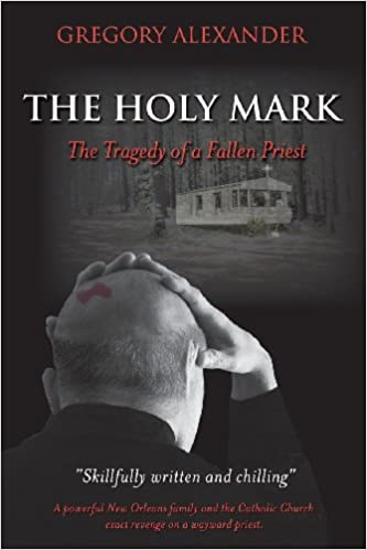 Amazoncom The Holy Mark The Tragedy Of A Fallen Priest