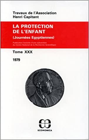 tome XXX La protection de l'enfant pdf epub