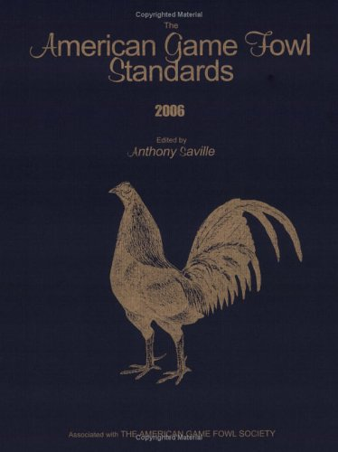 American Game Fowl Standards Anthony Saville