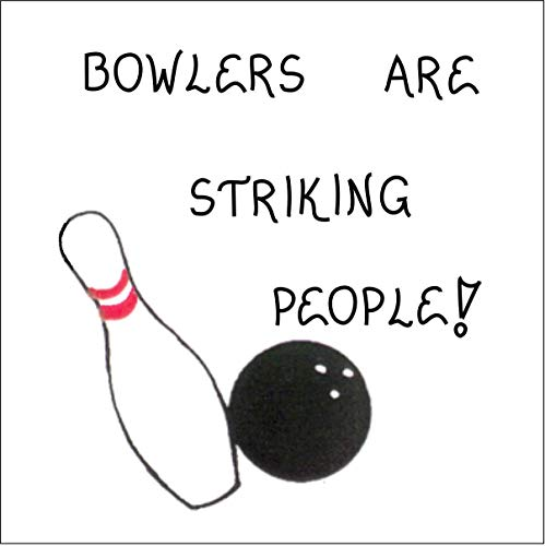 Bowling Magnet - Bowling magnet - Humorous quote, bowlers, players, team, strikes, white pin and black ball