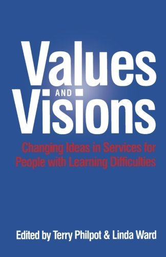 Values & Visions: Changing Ideas