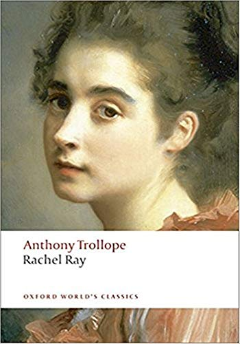 Rachel Ray - (ANNOTATED) Original, Unabridged, Complete, Enriched [Oxford University Press]