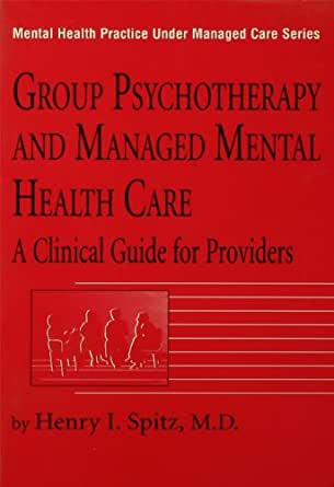 Amazon.com: Group Psychotherapy And Managed Mental Health