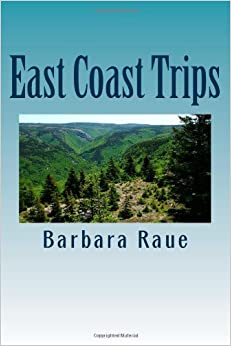 Book East Coast Trips: The Life and Times of Barbara: Volume 3
