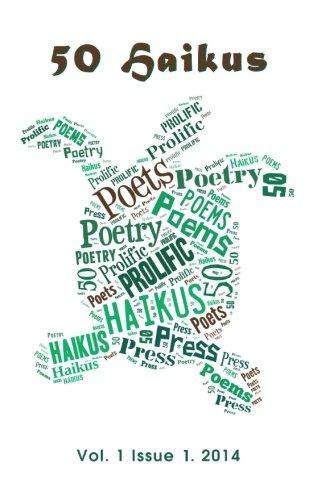 50 Haikus: Vol. I Issue I (Volume 1)