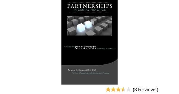 Partnerships In Dental Practice Marc B Cooper Dds 9780976358428