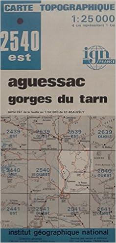 Ebook allemand télécharger Carte de randonnée : Aguessac - Gorges du Tarn Carte n° 2540 Esr- Echelle 1 :25000 - 1 cm = 250 m FB2 B00005QNPU