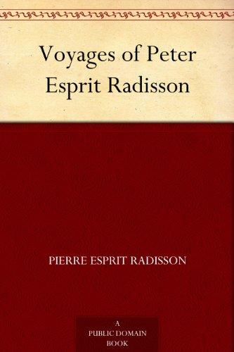 voyages-of-peter-esprit-radisson