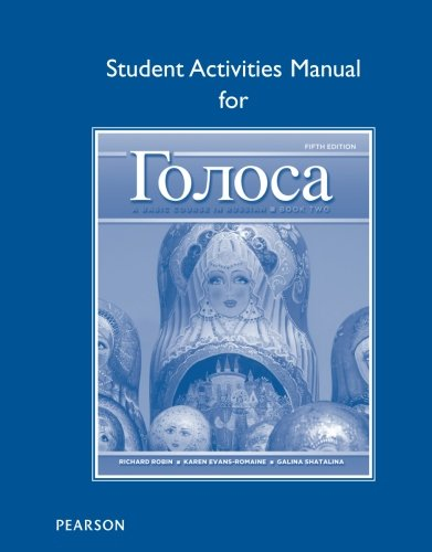 Student Activities Manual for Golosa: A Basic Course in Russian, Book Two