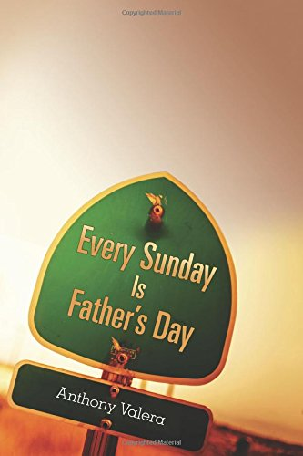 Every Sunday Is Father's Day