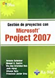 img - for Gestion de Proyectos con Microsoft Project 2007 book / textbook / text book