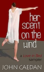 Her Scent on the Wind: – a