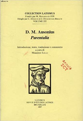 D.M. Ausonius Parentalia (Collection Latomus)