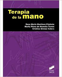 Terapia de la mano (Fisioterapia): Amazon.es: Rosa María ...