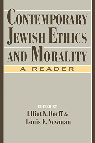 Contemporary Jewish Ethics and Morality: A Reader...
