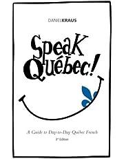 Speak Quebec!