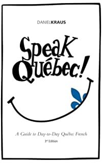 Amazon com: French Fun: The Real Spoken Language of Québec
