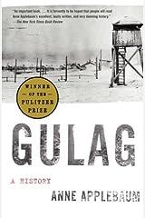 Gulag: A History Kindle Edition