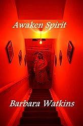 Awaken Spirit (A digital Short)