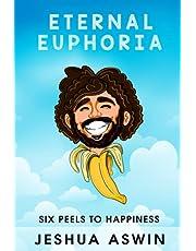 Eternal Euphoria: Six Peels to Happiness